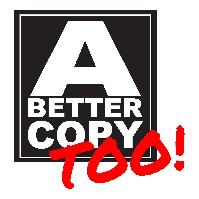 A Better Copy Too!